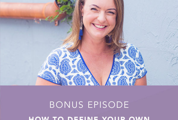 How to Define Your Own Success as an Entrepreneur