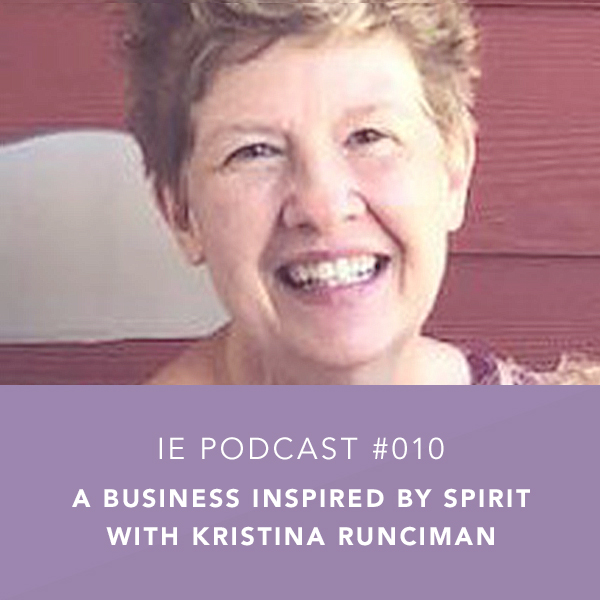 A Business Inspired by Spirit with Kristina Runciman