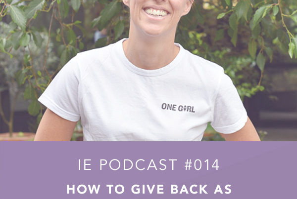 How to Give Back as an Entrepreneur with Sarah Ireland
