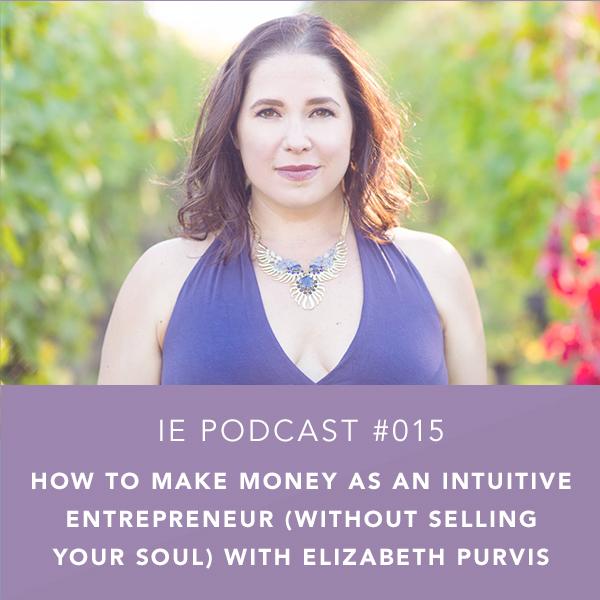How to Make Money as an Intuitive Entrepreneur