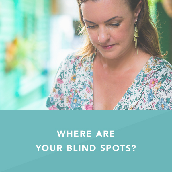 Where Are Your Blind Spots?