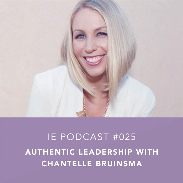 Authentic Leadership with Chantelle Bruinsma